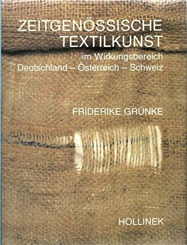 9783851192636: Zeitgenössische Textilkunst im Wirkungsbereich Deutschland, Österreich, Schweiz (Livre en allemand)