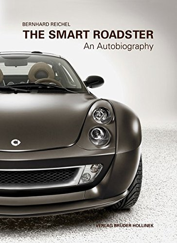 9783851193596: The Smart Roadster – An Autobiography
