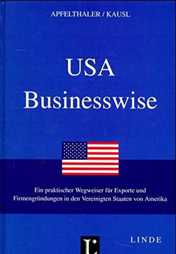 USA Businesswise: Apfelthaler; Kausl