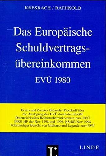 9783851228694: Das Europäische Schuldvertragsübereinkommen EVü 1980 (f. Österreich)
