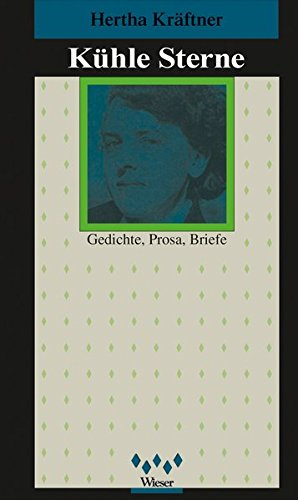 9783851291919: Kuhle Sterne: Gedichte, Prosa, Briefe (Edition Traumreiter) (German Edition)