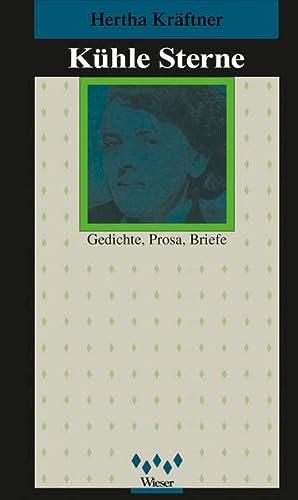 Kühle Sterne: Hertha Kräftner