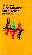 9783851292497: Eine Sprache--viele Erben: Sprachpolitik als Nationalisierungsinstrument in Ex-Jugoslawien (Österreichisch-bosnische Beziehungen)