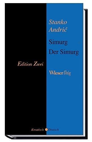 Der Simurg: Stanko Andric