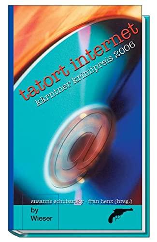 9783851296365: Tatort Internet: Kärntner Krimipreis 2006
