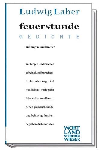 feuerstunde: Ludwig Laher