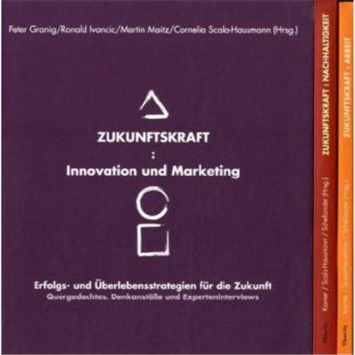 Zukunftskraft 3er-Box: Cornelia M. Scala-Hausmann