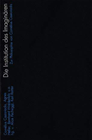 9783851320152: Das Reale des Imaginären: Zur Philosophie von Cornélius Castoriadis (Livre en allemand)