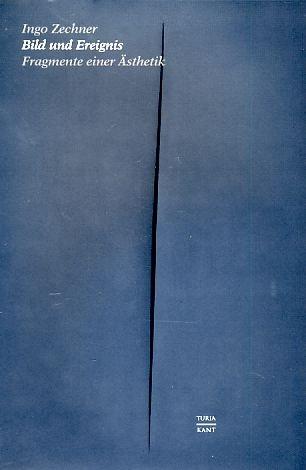 9783851322286: Bild Und Ereignis: Fragmente Einer Asthetik