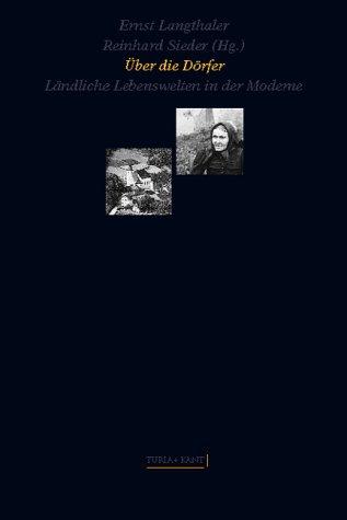 9783851322644: Über die Dörfer: ländliche Lebenswelten in der Moderne (Kultur als Praxis)