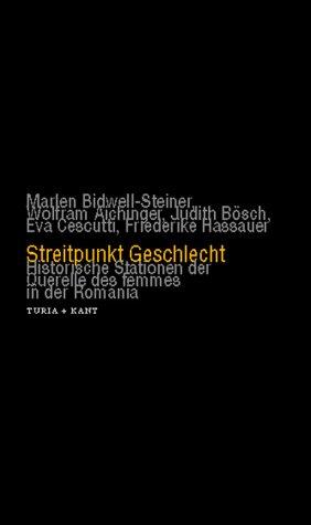 9783851323085: Streitpunkt Geschlecht: Historische Stationen der