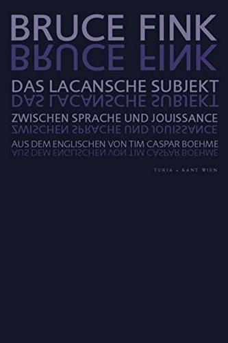 Das Lacansche Subjekt: Zwischen Sprache und Jouissance: Bruce Fink (Autor),