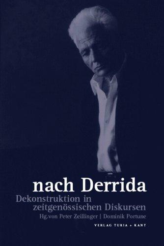 9783851324464: nach Derrida. Dekonstruktion in zeitgenössischen Diskursen