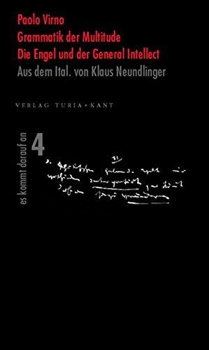 9783851324532: Grammatik der Multitude / Die Engel und der General Intellect