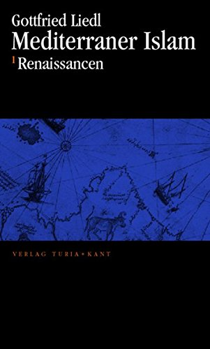 9783851324792: Mediterraner Islam: Zwei Teilbände: 1. Renaissancen 2.Moderne Charaktere (Livre en allemand)