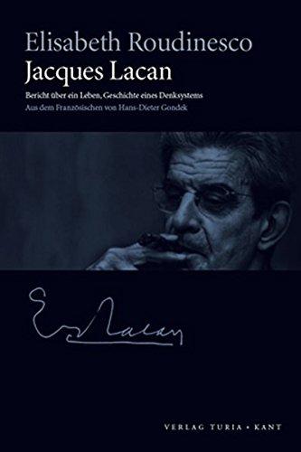 9783851325225: Jacques Lacan: Bericht über ein Leben, Geschichte eines Denksystems