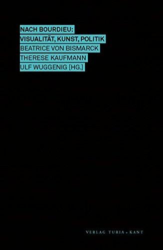 9783851325270: Nach Bourdieu: Visualität, Kunst, Politik