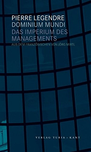 Das Imperium des Managements (3851325338) by Pierre Legendre