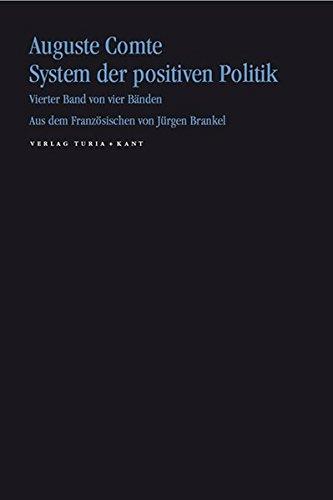System der positiven Politik 4 (3851325540) by Auguste Comte