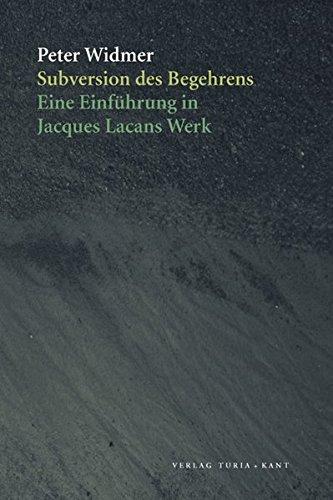 9783851325621: Subversion des Begehrens: Eine Einführung in Jacques Lacans Werk