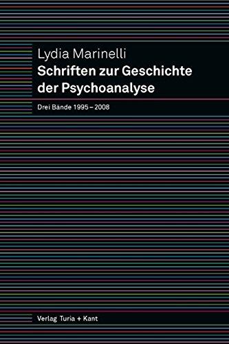 9783851326000: Schriften zur Geschichte der Psychoanalyse 1-3: Drei Bände 1995 - 2008