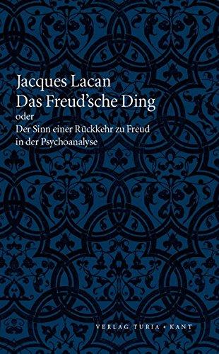 Das Freudsche Ding: oder der Sinn einer: Jacques Lacan (Autor),