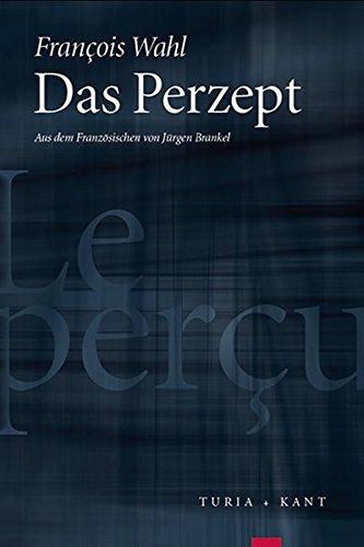 Das Perzept: François Wahl