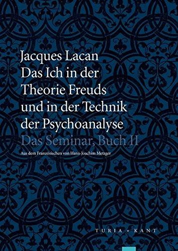 9783851328042: Das Ich in der Theorie Freuds und in der Technik der Psychoanalyse: Das Seminar, Buch II