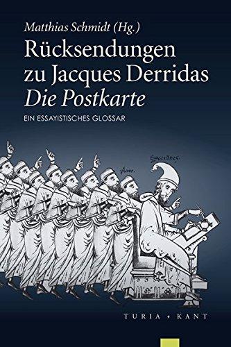 9783851328158: Rücksendungen zu Jacques Derridas »Die Postkarte«: Ein essayistisches Glossar