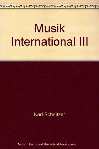 Musik international III: Schnitzer, Karl
