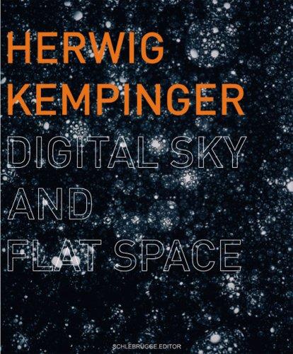 9783851600957: Herwig Kempinger. Digital Sky & Flat Space
