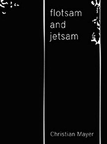 9783851601299: flotsam and jetsam