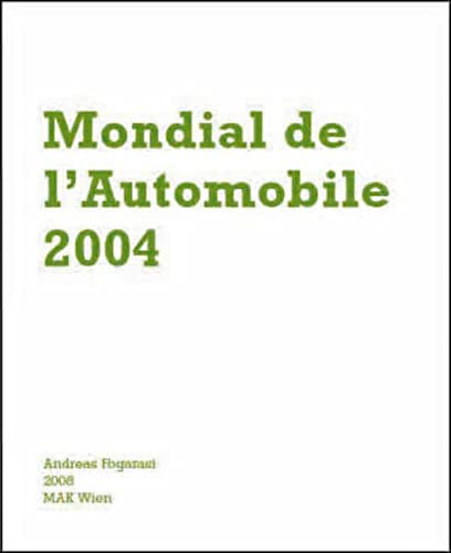 9783851601305: Andreas Fograrasi: Mondial L'automobile / Pacific Design Center / Interview with Peter Ghyczy (English and German Edition)