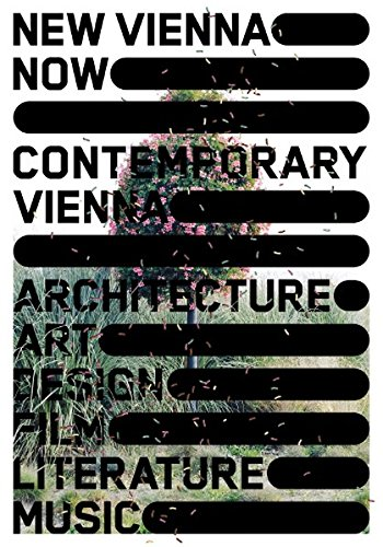 9783851601787: New Vienna Now: Contemporary Vienna
