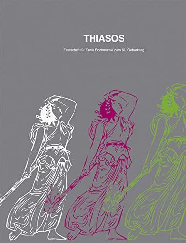 9783851610017: Thiasos