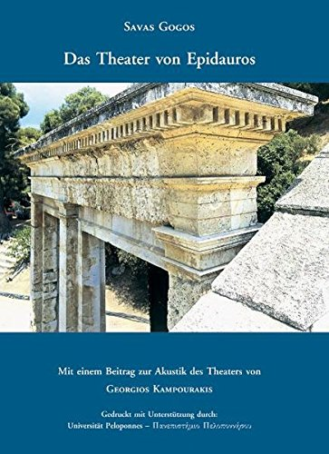 Das Theater von Epidauros: Savas Gogos