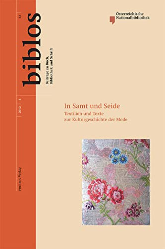 9783851610819: In Samt und Seide: Textilien und Texte zur Kulturgeschichte der Mode