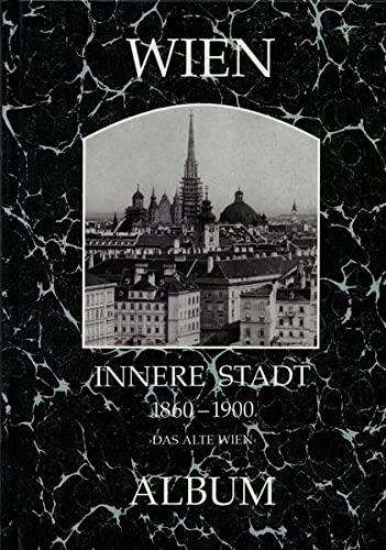 9783851640014: Wien, Innere Stadt 1860-1930