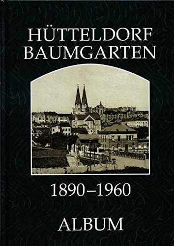 Baumgarten-Hütteldorf : Album 1880-1960: Helfried Seemann