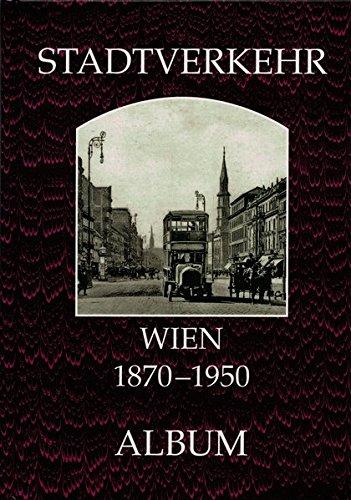 Stadtverkehr : Wien 1870-1970
