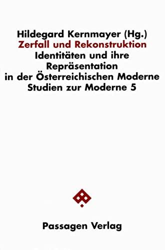 Zerfall und Rekonstruktion: Hildegard Kernmayer