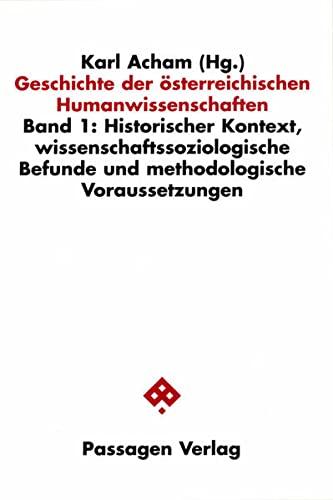 Geschichte der österreichischen Humanwissenschaften: Karl Acham