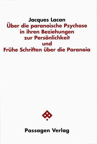 Über die paranoische Psychose und ihre Beziehungen: Peter Engelmann (Herausgeber),