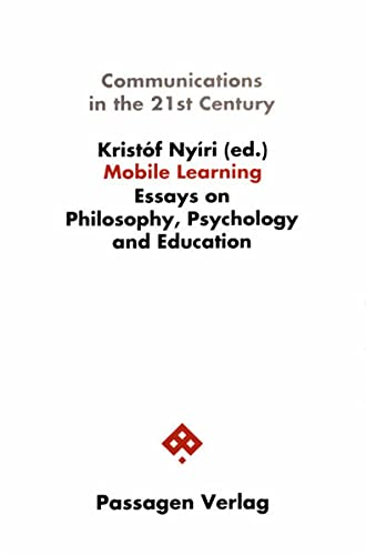 9783851656039: Mobile Learning. Essays on Philosophy, Psychology and Education