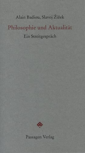 9783851656732: Philosophie und Aktualität: Ein Streitgespräch