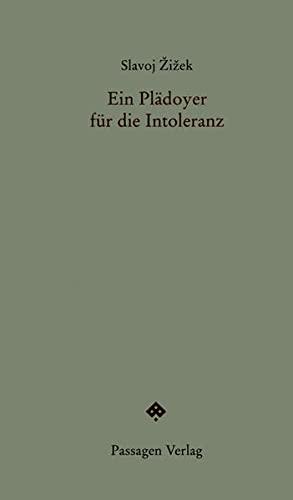 9783851658934: Ein Plädoyer für die Intoleranz