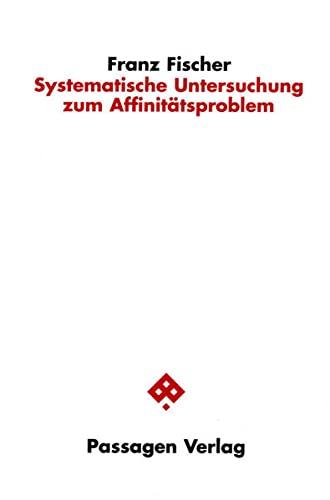 9783851658989: Systematische Untersuchung zum Affinitätsproblem