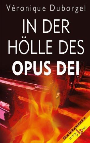 9783851672343: In der Hölle des Opus Dei: Eine Dokumentation