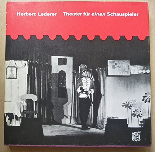 Theater für einen Schauspieler: Lederer, Herbert