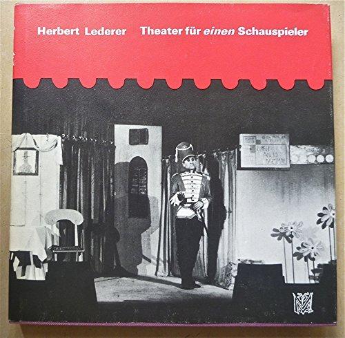 Theater Fur Einen Schauspieler: Lederer, Herbert